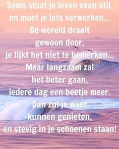 Positive Vibes, Positive Quotes, Motivational Quotes, Funny Quotes, Life Quotes, Inspirational Quotes, Cool Words, Wise Words, Dutch Quotes