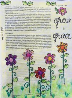 Bible Journaling, 2 Peter 3:18 — Arden Ratcliff-Mann (Illustrated Faith Bloom devotional) #illustratedfaith