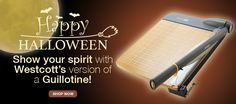 Show #Halloween Spirit with Westcott's version of a Guillotine! (12in TrimAir Paper Trimmer)