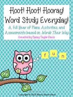 """Words Their Way Companion~ A Full Year of Lessons, Activities, and Assessments for within word learners. Word lists, letter tiles/making words lists, word& picture sorts, write the room activities, parent letters to send home, and """"spelling tests"""". Everything you need for an entire year in one place! $ created by Nancy Taylor-Davis"""