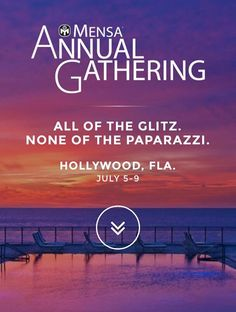 Excited - Mensa Annual Conf is July 5 - 9. It is typically on 4th of July weekend - I cannot go and Chair the Parade. I love teaching classes at this Event which I've missed for 10 years. Hollywood Beach Flahere We comeHubby get those bags packed we r going to enjoy humidity and gator tail dinners