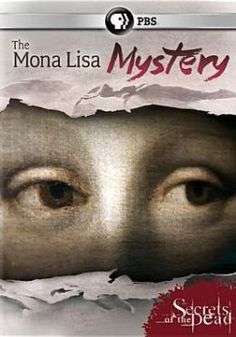 Secrets of the Dead: The Mona Lisa Mystery. An alternate Leonardo da Vinci painting of Mona Lisa that was discovered in 2012 is studied. Art historians, research physicists, restoration experts and forensic-imaging specialists analyze the artwork, which shows a younger, happier Mona Lisa, in an attempt to verify its date and decipher any mathematical codes that may be hidden within it. Link to library catalog: https://mplus.mnpals.net/vufind/Record/008241642