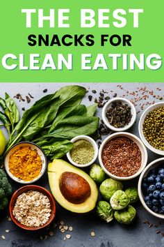 Clean Eating Snacks - 26 Ideas