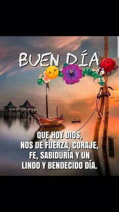 Pin by mary on buenos días Morning Greetings Quotes, Good Morning Messages, Good Morning Quotes, Good Morning Friends, Good Morning Good Night, Hello In Spanish, Good Morning In Spanish, Immaculée Conception, Thinking Of You Quotes