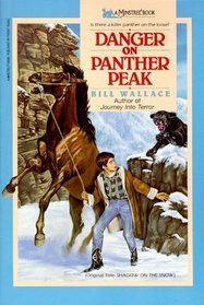 Danger on Panther Peak.  Kind of a coming of age story.