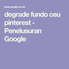 degrade fundo ceu pinterest - Penelusuran Google