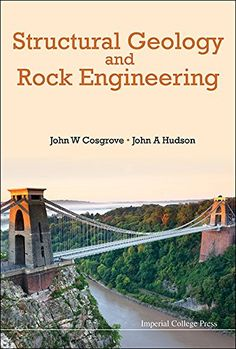 Structural geology and rock engineering / John W. Cosgrove, John A. Hudson