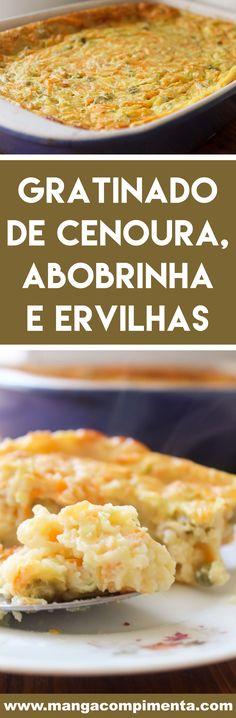 Receita de Gratinado de Abobrinha com Cenoura e Ervilhas - prepare para servir com salada e arroz na semana! Comidas Light, Food Photo, Cornbread, Macaroni And Cheese, Food And Drink, Low Carb, Healthy Eating, Gluten, Pasta