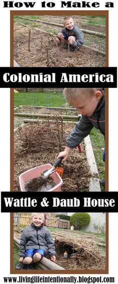 Make your own Colonial America Wattle & Daub house