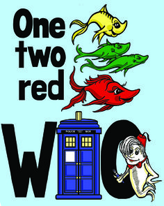 Doctor WHO Fish Art Print. Would be cute for the nursery...
