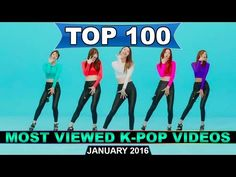 [TOP 100] MOST VIEWED K-POP MUSIC VIDEOS - (January 2016) - YouTube
