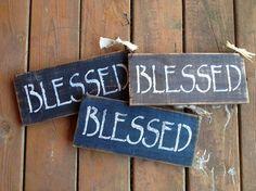 BLESSED Spiritual Religious primitive sign Brown Black or Navy. $12.00, via Etsy.
