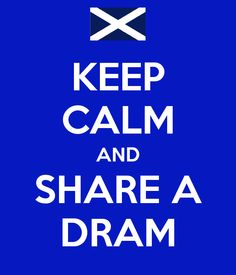 Have a Dram
