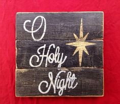 O Holy Night Wood Sign / Rustic Christmas Sign on Etsy, #holiday event #Thanksgiving #holiday| http://thanksgiving.lemoncoin.org