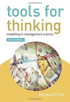 """Michael Pidd """"Tools for Thinking: Modelling in Management Science"""". (Wiley, 2009). ISBN 0470721421, ISBN 9780470721421. #Cover #illustration by Eugene Ivanov #book #bookcover #bookillustration #coverillustration #eugeneivanov #eugene_ivanov_artist #@eugene_1_ivanov"""