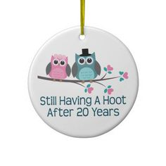 Shop Gift For Wedding Anniversary Hoot Christmas Ornament created by MainstreetShirt. Personalise it with photos & text or purchase as is! 20th Wedding Anniversary Gifts, Anniversary Gifts For Parents, Anniversary Parties, Anniversary Cards, Anniversary Ideas, 20 Years, Owls, Gift Ideas, Décor Ideas