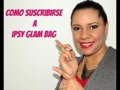 COMO SUSCRIBIRSE A IPSY GLAM BAG ♥ PRINCESA MIEL BLOG