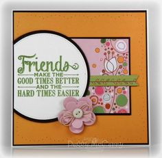 Friends by pegmac71 - Cards and Paper Crafts at Splitcoaststampers