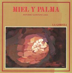 Miel y palma : La Gomera Movie Posters, Art, Texts, La Gomera, Canary Islands, Palmas, Honey, Meals, Art Background