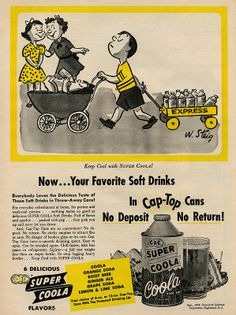 Super Coola ad from 1954   featuring   ad by William Steig - 6 delicious flavors to choose from