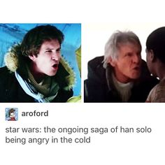 """That's not how the Force works! the continuing saga of Han Solo being angry in the cold from Star Wars Episode VII The Force Awakens Star Wars Film, Star Trek, Harrison Ford, Starwars, Princesa Leia, The Force Is Strong, Star Wars Humor, Love Stars, Reylo"