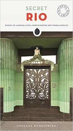 Book Review: 'Secret Rio' by Jonglez Publishing
