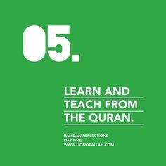 Ramadan Reflections: Day Five - But especially learn!