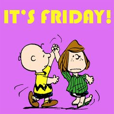 Image in Snoopy collection by Ruth Ely Siler on We Heart It Charlie Brown Quotes, Charlie Brown Characters, Charlie Brown And Snoopy, Snoopy Friday, Happy Friday, Friday Fun, Finally Friday, Peanuts Cartoon, Peanuts Snoopy