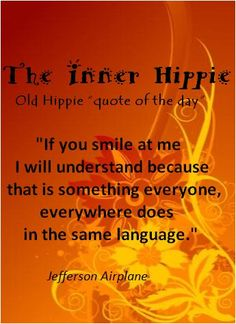 """""""Old Hippie Quote Of The Day"""""""