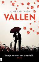 The Book Girl: Recensie: Vallen - Jackie van Laren
