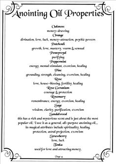 Printable Book of Shadows Oil Correspondences page 4  Here is a great list of oils and their correspondences. Ready to print out and add to your BoS. If you don't have a BoS and want to start one on the cheap just buy a 3 ring binder and hole punch. Enjoy! #wicca #witchcraft #correspondences #oilcorrespondences