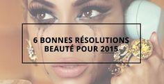 « Cette année promis je… » Ah cette phrase qui accompagne chaque début d'année ! On se promet toujours de faire des tas de choses (que l'on tient plus ou moins ^^) Et cette année 2015 n'y échappera pas. C'est pourquoi je vous propose mes 6 bonnes résolutions beauté pour 2015.