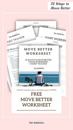Download this free worksheet to help you move better throughout the day - including 32 ways to move better, a 3 page worksheet and a free printable habit tracker! Free Move, Life Values, Worksheets, Free Printables, Healthy Living, Free Printable, Healthy Life, Literacy Centers, Countertops