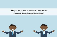 Why You Want A Specialist For Your German Translation Necessities? Global Business, Promote Your Business, German Markets, German Translation, Business Requirements, German Language, Target Audience, German, Deutsch