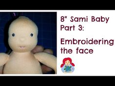 How to embroider the face: Cloth doll tutorial Part 3 - YouTube