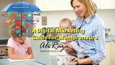 Are you a Mompreneur? Do you have a family and running a business online? Then You Need to Look on this piece of writing!  Because This Article Is Going to Teach you a Complete Digital Marketing Guide For Your Online Business!  Checkout Now!  http://aliraza.co/a-digital-marketing-guide-for-mompreneurs/