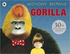 Gorilla: Amazon.co.uk: Anthony Browne: 9781406352337: Books
