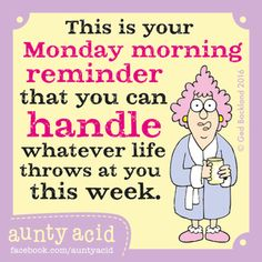 Aunty Acid Comic Strip, August 01, 2016     on GoComics.com