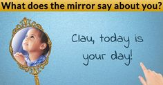 What does the mirror say about you?