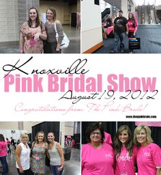 Congratulations from The Pink Bride! || Knoxville Pink Bridal Show Brides and Guests || August 19, 2012