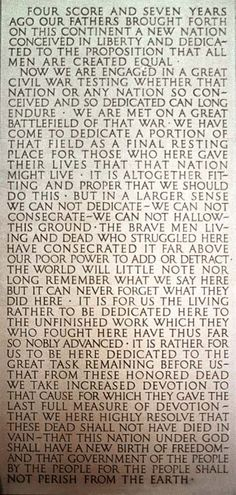 Gettysburg Address, etched into the wall of the Lincoln Memorial in Washington DC