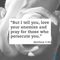 """But I tell you love your enemies and pray for those who persecute you."" Matthew 5:44 #votd . . . #BixbyOklahoma #BixbyOK #TulsaOK #FBCBixby #Bible #votd #Peace #Hope #Grace #Love #Forgiveness #Church #Worship #Family #VerseOfTheDay #SouthTulsa #SouthTulsaOK #Prayer #BibleStudy #JesusChrist #Christian #Tulsa_Oklahoma #Faith"