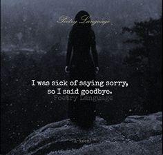 Bylo mi líto říct promiň, tak jsem se rozloučil.