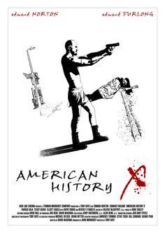 American History X - Tony Kaye © Róbert Oláh Cinema Film, Cinema Posters, Film Posters, Stacy Keach, American History X, Edward Furlong, Edward Norton, Fan Poster, The More You Know