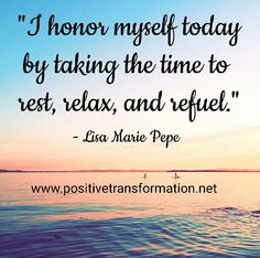 """#SoulfulSunday #QuoteOfTheDay - """"Once honor myself today by taking the time to #Rest, #Relax, and #Refuel."""" - #LisaMariePepe #TheConfidenceOnlineVisibilityCoach for #HeartCentered #WomenEntrepreneurs   Schedule a Complimentary 30-Minute Clarity Consultation by sending an email to lisa@positivetransformation.net  PS - join my new Facebook group, The Confidence Hub for Heart-Centered Women Entrepreneurs by clicking on this link: http://bit.ly/ConfidenceHub"""