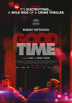 Good time starring robert pattinson directed by josh and benny josh and benny safdies good time fandeluxe Images
