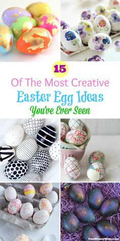 From Easter eggs decorated with beautiful paper napkins to eggs covered in glitter and foliage, you'll be amazed at these creative Easter egg ideas!