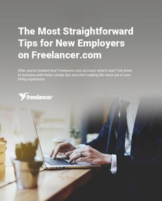 The Most Straightforward Tips for New Employers on Freelancer.com #business #startups #entrepreneurship #businesstips #freelancer #freelancing #employertips