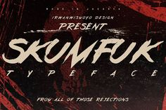 Skumfuk Typeface by Ian Irwanwismoyo on @creativemarket
