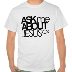 =>>Cheap          Ask Me About Jesus Value Shirt           Ask Me About Jesus Value Shirt we are given they also recommend where is the best to buyThis Deals          Ask Me About Jesus Value Shirt lowest price Fast Shipping and save your money Now!!...Cleck See More >>> http://www.zazzle.com/ask_me_about_jesus_value_shirt-235306543655666911?rf=238627982471231924&zbar=1&tc=terrest